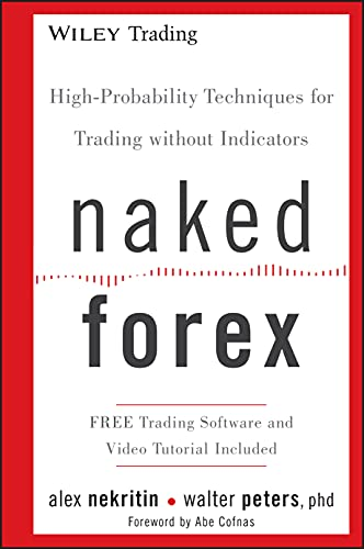 Real Estate Investing Books! - Naked Forex: High-Probability Techniques for Trading Without Indicators