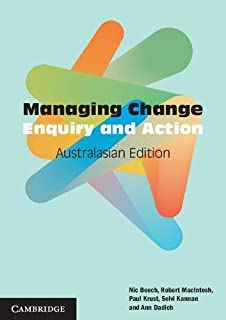 Managing Change Australasian Edition: Enquiry and Action