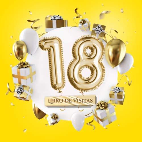 18 - Libro de visitas: Decoración amarillo para el 18 cumpleaños – Regalo para hombre y mujer - 18 años - Libro de firmas para felicitaciones y fotos de los invitados