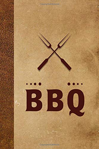 BBQ, Meat Smoking Tracker,Journal for BBQ Pitmasters: BBQ Log Book, Barbecue Notes, Take Notes, Refine Process, Improve Result and Become the BBQ ... Book, Grilling Record, Meat Smoker Logbook.