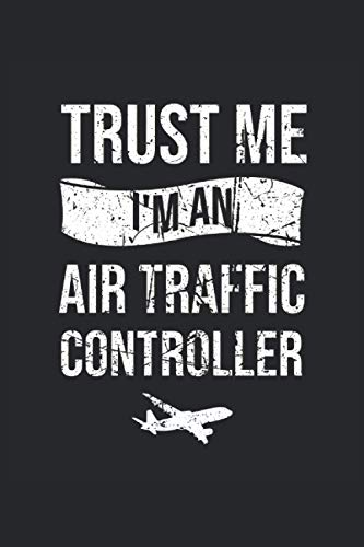 Air Traffic Controller Lined Notebook: Air Traffic Controller Notebook - Air Traffic Controller Blank Lined Journal 120 Pages for Air Traffic Controller - ATC Flight Control Gift
