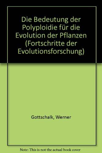 Die Bedeutung der Polyploidie für die Evolution der Pflanzen