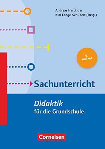 Fachdidaktik für die Grundschule: Sachunterricht (4. Auflage): Didaktik für die Grundschule. Buch: Sachunterricht (5. Auflage) - Didaktik für die Grundschule - Buch
