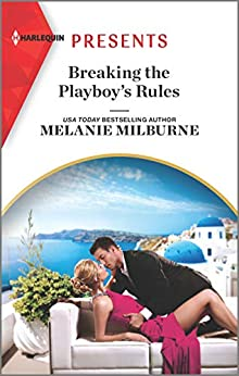 Breaking the Playboy's Rules (Wanted: A Billionaire Book 2) by [Melanie Milburne]