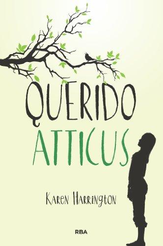 Querido Atticus (FICCIÓN YA) (Spanish Edition)