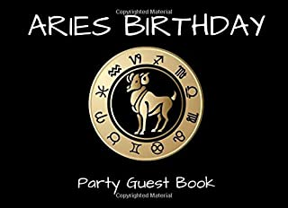 Aries Birthday Party Guest Book: An Event Signing Keepsake Guestbook