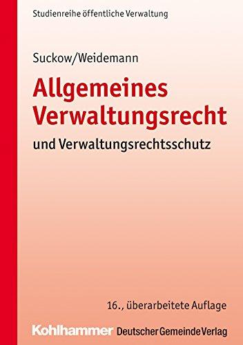 Allgemeines Verwaltungsrecht und Verwaltungsrechtsschutz (DGV-Studienreihe Öffentliche Verwaltung)