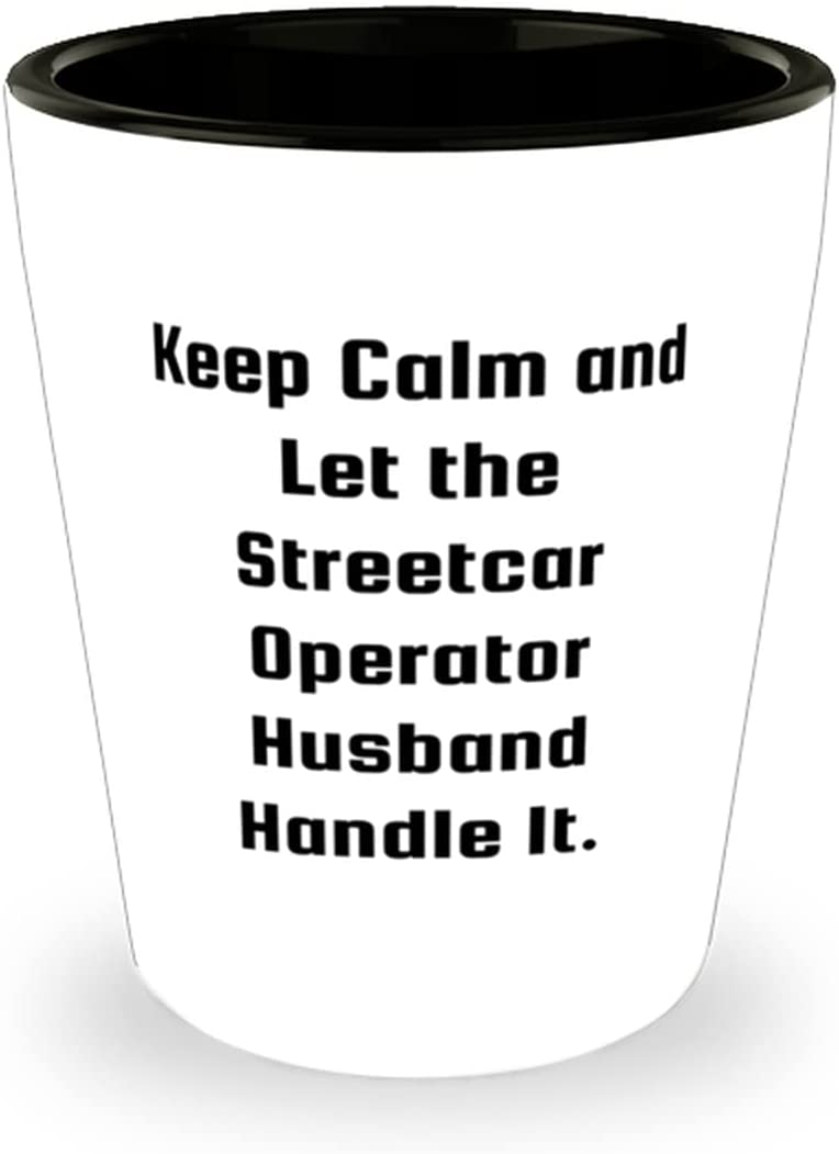 Husband s Ultra-Cheap Deals For Keep OFFicial site Calm Let and Streetcar Operator the