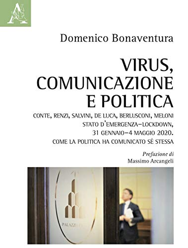 Virus, comunicazione e politica
