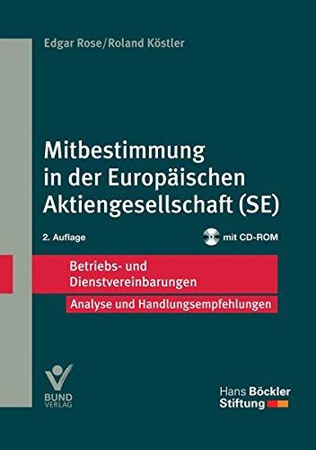 Mitbestimmung in der Europäischen Aktiengesellschaft (SE): Betriebs- und Dienstvereinbarungen (Betriebs- und Dienstvereinbarungen der Hans-Böckler-Stiftung)