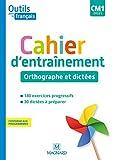 Outils pour le Français CM1 (2020) - Cahier d'entraînement - Orthographe et di