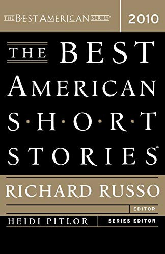 The Best American Short Stories 2010 (The Best American Series ®)