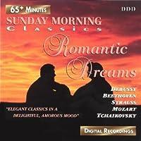 Sunday Morning Classics: Romantic Dreams