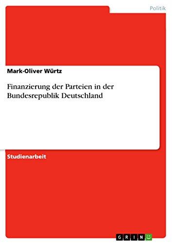 Finanzierung der Parteien in der Bundesrepublik Deutschland