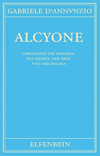 Alcyone: Gedichte. Italienisch - Deutsch