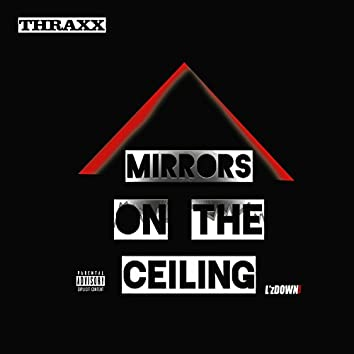 Mirrors on the Ceiling - Single