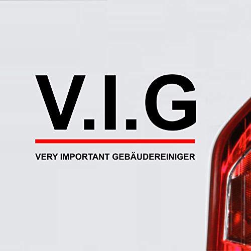 myrockshirt V.I.G VIP Very Important - Pegatina para coche (30 cm, lámina de alto rendimiento, resistente a los rayos UV y al túnel de lavado, barniz, disco, adhesivo de pared