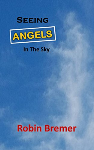 Seeing Angels in the Sky