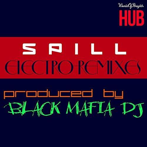 Spill & Black Mafia DJ
