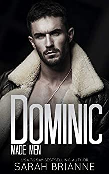 Dominic (Made Men Book 8) by [Sarah Brianne]