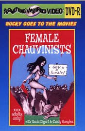 Female Chauvinists (DVD-R)