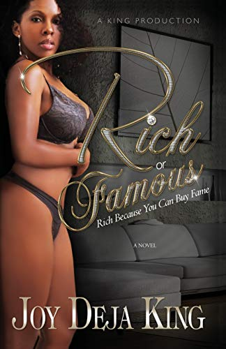 Compare Textbook Prices for Rich or Famous...Rich Because You Can Buy Fame  ISBN 9781942217701 by King, Joy Deja