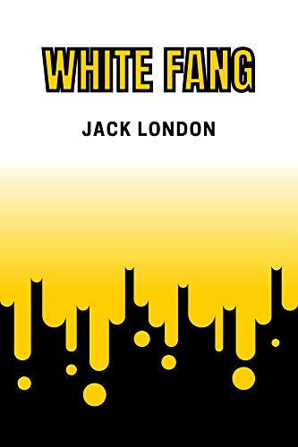 White Fang (English Edition)