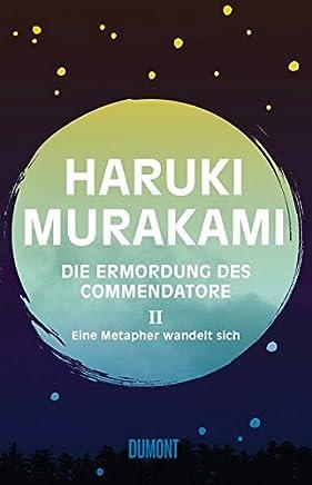 Die Erordung des Coendatore Band 2 Eine etapher wandelt sich Roan by Haruki Murakami