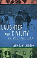 Laughter and Civility: The Theater of Emma Gad