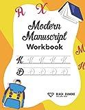 Modern Manuscript Workbook: Hand Writing Practice Book & Modern Manuscript Workbook