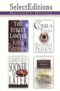 Readers Digest Select Editions Volume 4, 1998, The Street Lawyer, The Cobra Event, Sooner or Later, Message in a Bottle