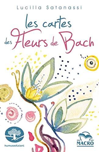 Les cartes des Fleurs de Bach: 38 cartes illustrées