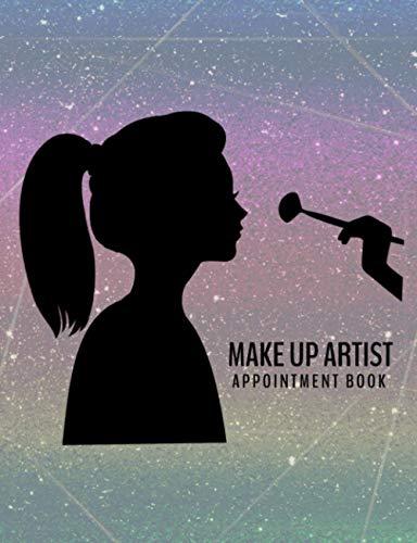 Makeup Artist Appointment Book: Undated 12-Month Reservation Calendar...