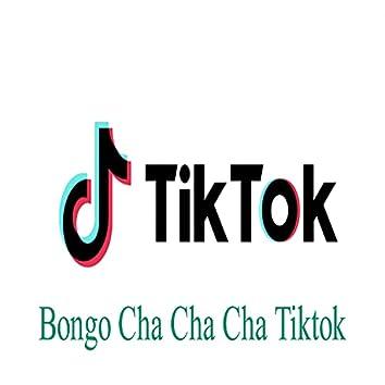 Bongo Cha Cha Cha Tiktok Song