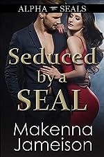 Seduced by a SEAL (Alpha SEALs Book 10)