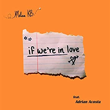 If We're in Love (feat. Adrian Acosta)