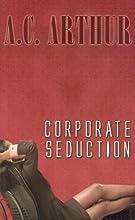 Corporate Seduction