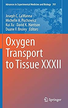 Oxygen Transport to Tissue XXXII  Advances in Experimental Medicine and Biology 701