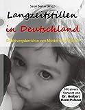 Langzeitstillen in Deutschland: Erfahrungsberichte von Müttern für Mütter
