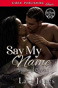 Say My Name [Pirates Cove 1]  Siren Publishing Classic