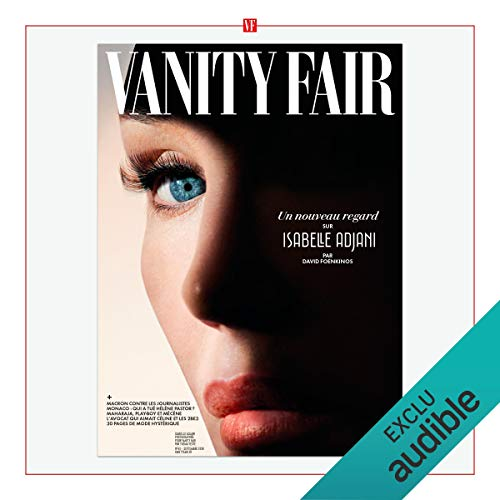 Vanity Fair : septembre 2018                   By:                                                                                                                                 Vanity Fair                               Narrated by:                                                                                                                                 Vanity Fair                      Length: 1 hr and 38 mins     Not rated yet     Overall 0.0
