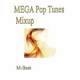 Amazon Music Unlimited M Beat Mega Pop Tunes Mixup