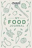 Mi diario de comida - Food Journal: Tu diario favorito |Diario de alimentos |Diario para escribir |Diario para notas |Cuadernos de diario (6 x 9)