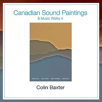 Canadian Sound Paintings & Music Walks 4