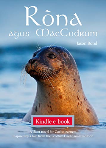 Ròna agus MacCodruim: A short novel for Gaelic learners (Scots Gaelic Edition)