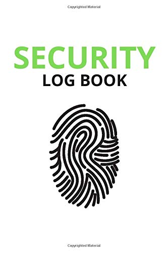 Security Log Book: Security Incident Reporting Book, Security Event Log