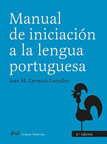 Manual de iniciación a la lengua portuguesa (Ariel Letras