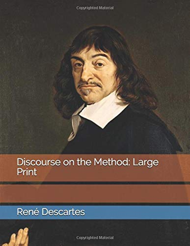 Discourse on the Method: Large Print