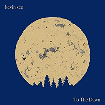 To the Dawn