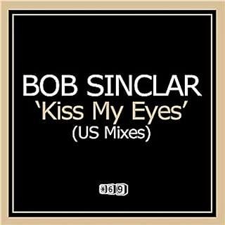 Kiss My Eyes US Mixes